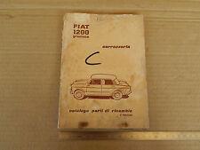 CATALOGO ORIGINALE RICAMBI CARROZZERIA PER FIAT 1200 GRANLUCE GRAN LUCE 1958