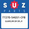 77270-54G51-CFB Suzuki Guard,rr dr spl,r 7727054G51CFB, New Genuine OEM Part
