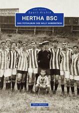 Hertha BSC Fotoalbum des Willy Haberstroh Geschichte Bildband Bilder Fotos Buch