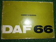 ORIGINAL GENUINE DAF 66  OWNERS DRIVERS USERS INSTRUCTION MANUAL HANDBOOK 1972>>