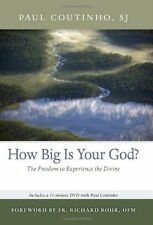 How Big Is Your God?: The Freedom to Experience the Divine (Book & DVD) by Paul
