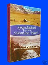 NEW 2003 1st Ed. Kyrgyz Statehood & the National Epos Manas Pres. Askar Akaev SC