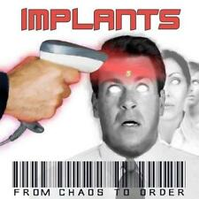 The Implants - From Chaos To Order (NEW CD)
