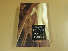 BOEK / PAVEL KOHOUT - PRAAGSE WEDUWE