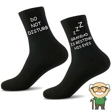 Do Not Disturb Grandad is Resting His Eyes Socks, Funny Novelty Gift