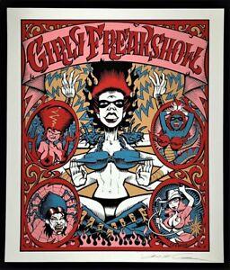 Girly Freakshow POSTER Sylmenstra Hymen Gwar Silkscreen Signed Dave Leamon Rare!