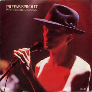 """PREFAB SPROUT - WHEN LOVE BREAKS DOWN - 1985 PIC COVER 7"""" SINGLE - FREE UK POST"""