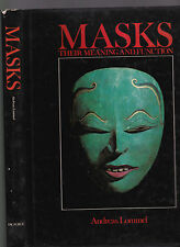 MASKS: Their Meaning and Function by Andreas Lommel. 1981 1st, HC w/DJ, color il