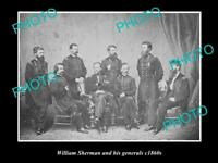 OLD LARGE HISTORIC PHOTO OF W. SHERMAN & HIS GENERALS AMERICAN CIVAL WAR c1860s