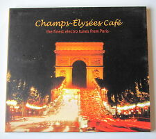 CHAMPS-ELYSEES CAFE 1. FINEST ELECTRO TUNES FROM PARIS.