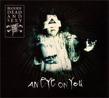 BLOODY DEAD AND SEXY An Eye On You CD Digipack 2010