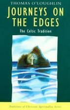 Journeys on the Edges (Traditions of Christian Spirituality), Thomas O'Loughlin,