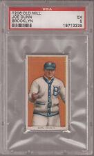 1909 t206 JOE DUNN Dodgers PSA 5 EX Old Mill