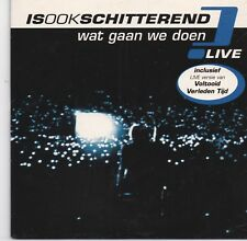 Is Ook Schitterend-Wat Gaan We Doen  cd single