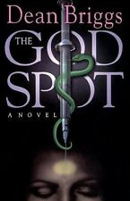 The God Spot by Dean Briggs (1999, Paperback)