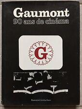 Livre GAUMONT 90 ANS DE CINEMA D'Hugues et Muller RAMSAY 1986 *