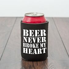BEER NEVER BROKE MY HEART/BEER CAN COOLER/BEER LOVER/FUNNY GIFT/BBQ/NOVELTY GIFT