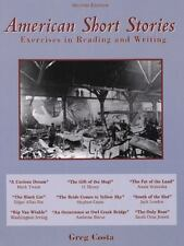 American Short Stories : Exercises in Reading and Writing by Greg Costa...
