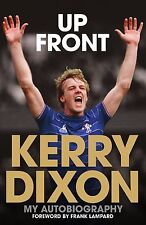 Up Front - Kerry Dixon My Autobiography Chelsea Luton Town Reading striker book