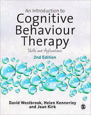 Introduction to Cognitive Behaviour Therapy: Skills and Applications by Joan