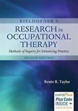 Kielhofner's Research in Occupational Therapy : Methods of Inquiry for Enhancing