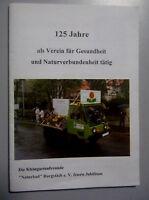 "Chronik == 125 Jahre Kleingartenfreunde ""Naturbad"" Burgstädt e.V. /Chemnitz"