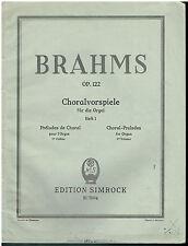 Brahms - Op122 - Choralvorspiele fur die Orgel - Orgue - Heft 1 -Edition Simrock