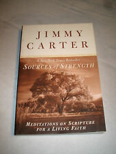 Sources of Strength Meditations on Scripture Faith by Jimmy Carter SIGNED 1999