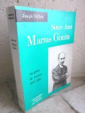 Notre ami Marius Gonin, un génie de l'action 1873-1937, Folliet 1967
