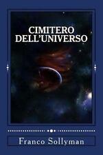 Cimitero Dell'Universo by Franco Sollyman (2013, Paperback)