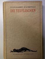Jules Barbey D'aurevilly Die Teuflischen Mit Zeichn. v. Alfred Kubin Erstausgabe