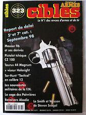 CIBLES n°323 du 02/1997; Pistolet Tchèque CZ 100/ Smith et Wesson de S. Seagal