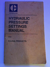 Caterpillar Hydraulic Pressure Settings Manual for Paving Products 38 Pg Booklet