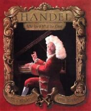 Handel Who Knew What He Liked by M.T. Anderson (Hardcover,2001) Baroque Music