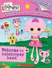 Lalaloopsy: Welcome to Lalaloopsy Land: Sticker Storybook by Samantha Brooke