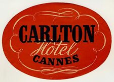 "Carlton Hotel CANNES Côte d'Azur France * Old Luggage Label Kofferaufkleber ""L"""