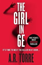 The Girl in 6E,A. R. Torre- 9781409153504