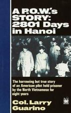 A POW's Story: 2801 Days in Hanoi, Guarino, Col. Larry, Good Book