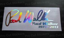 Paul Walker Signature RIP Memorial Tribute Custom Silver Hologram Chrome Sticker