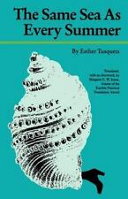 The Same Sea as Every Summer (European Women Writers) Tusquets, Esther Paperbac