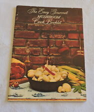 The Easy Gourmet Mushroom Cook Booklet by Green Giant - C2777