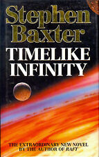 Timelike Infinity by Stephen Baxter - 1992 First Print First Edition Hardcover