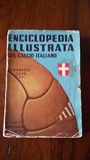 PRIMO ALMANACCO DEL CALCIO 1939 EDIZIONI IL CALCIO ILLUSTRATO ORIGINALE!!!!!!!!!