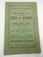 A WW2 Cwmcarrn War Memorial Comfort Fund Programme Of Fete & Sports 20/6/1942