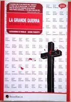 LA GRANDE GUERRA STORIA DI NESSUNO di Di Virgilio & Pascutti  BECCO GIALLO '08