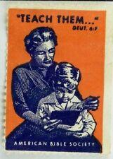 """Teach Them..."" American Bible Society Poster Stamp Label Original F59"