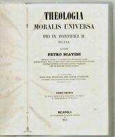 1853 THEOLOGIA MORALIS UNIVERSA PIO IX PONTIFICI M Editio prima neapolitana 3 V.