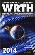 World Radio TV Handbook 2014: The Directory of Global Broadcasting