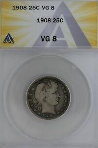 1908  .25  ANACS   VG 8   Barber Quarter, Liberty Head Quarter, Barber 25c,