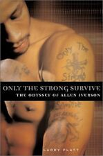 Only the Strong Survive: The Odyssey of Allen Iver